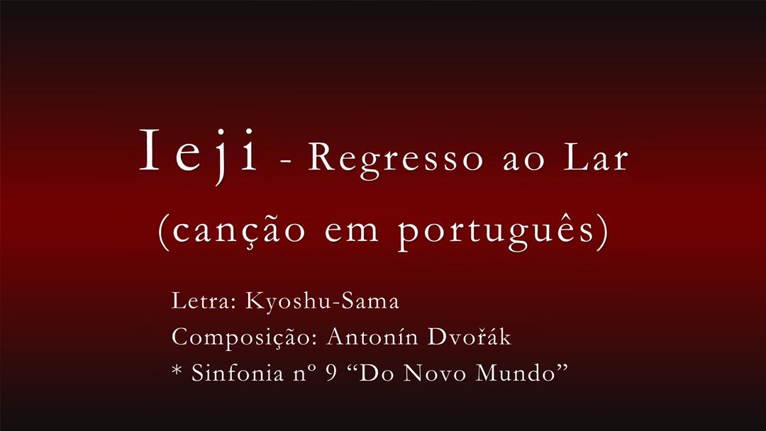 Ieji – Regresso ao Lar (canção em português)